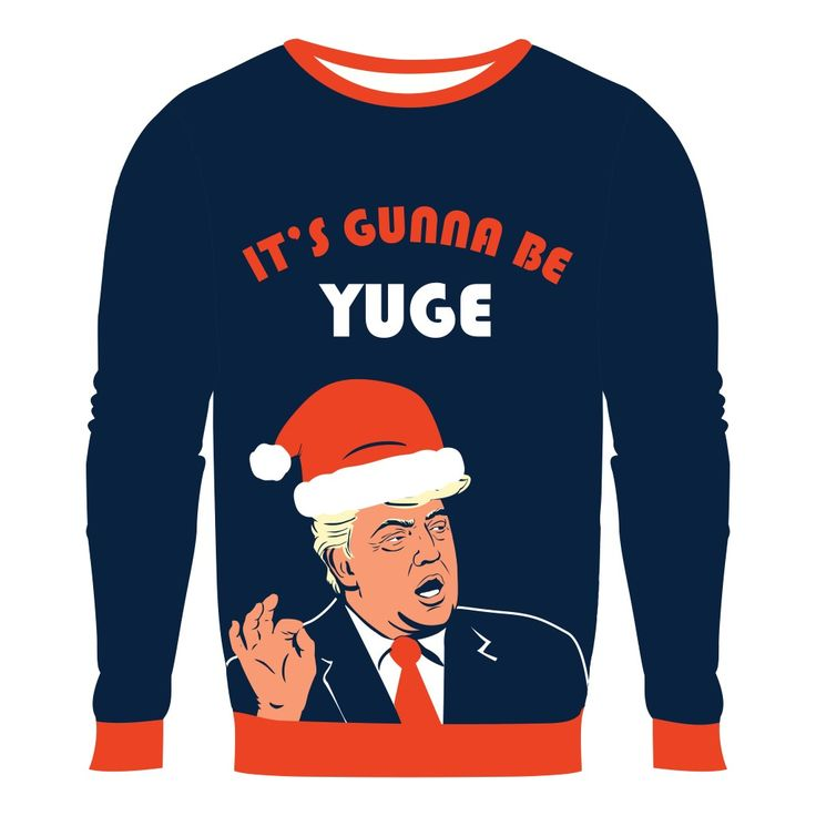 Make Christmas Great Again in 2016! Our Donald Trump sweater is a YUGE deal. It's so great. It's the best sweater. Trust us, it's a really good sweater!