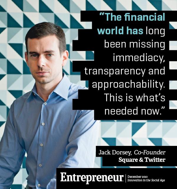 Jack Dorsey | Twitterhttp://www.entrepreneur.com/blog/219949