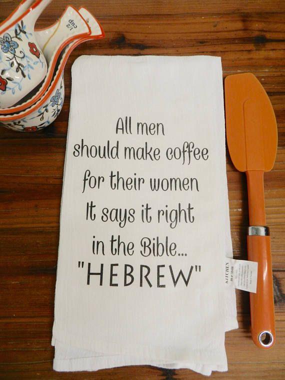 Funny  Quote Flour Sack Towel Husband Hebrew   All Men Should