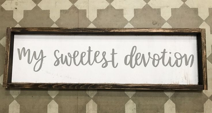 My Sweetest Devotion - Horizontal