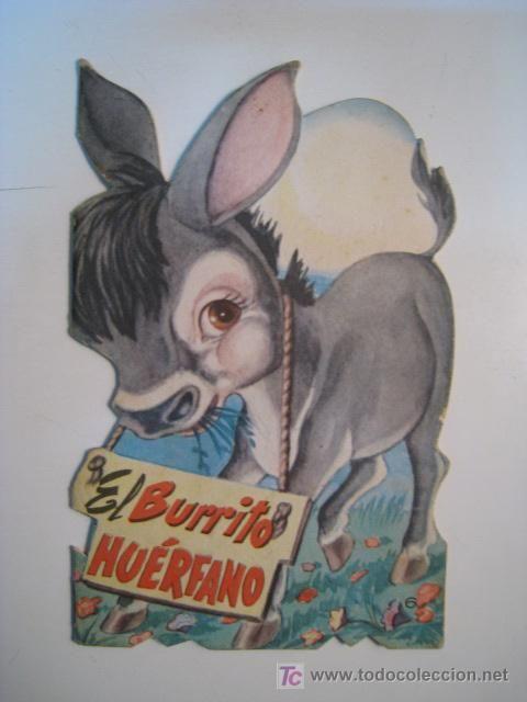 CUENTO TROQUELADO EL BURRITO HUERFANO (1964)
