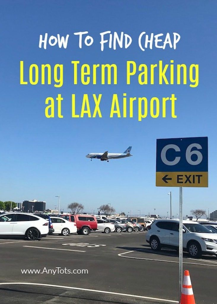 Long Term Parking At Lax Airport Lax Parking Guide Any Tots Lax Hotels Lax Los Angeles Airport