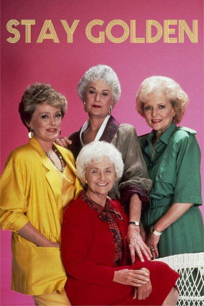 The Golden Girls. Loved watching this with my Nanny back in the day and still love watching all the reruns. One of my all time favorite shows!