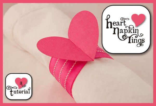 Cute DIY Heart Napkin Rings - includes template download!