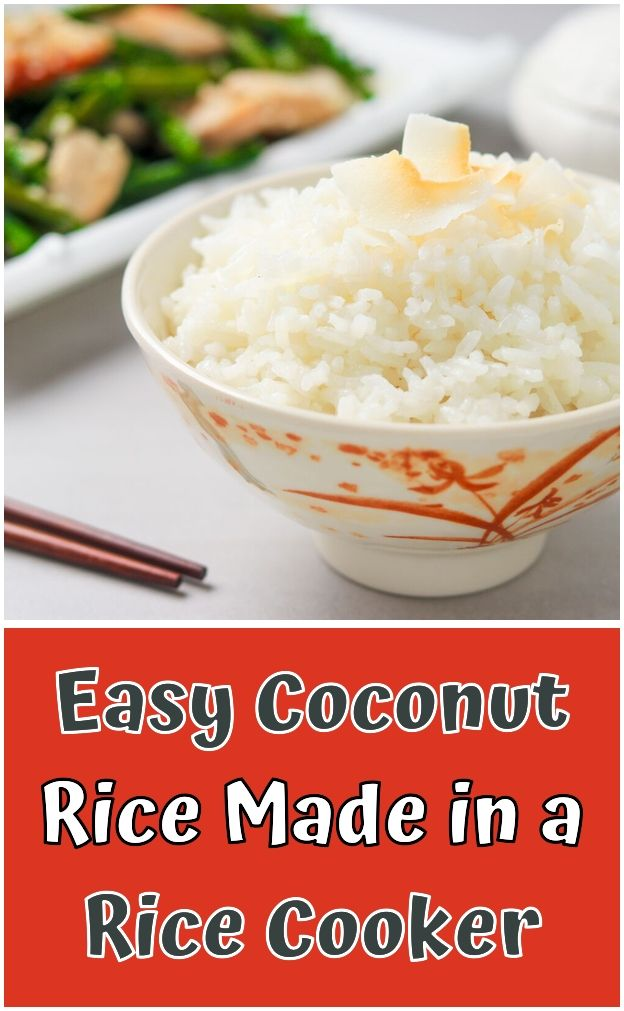 Easy Coconut Rice Made In A Rice Cooker Coconut Rice High