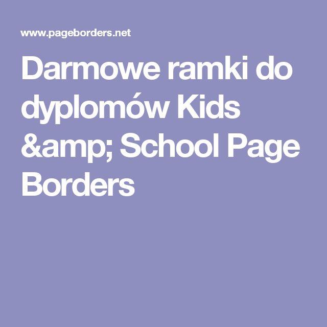 Darmowe ramki do dyplomów Kids & School Page Borders