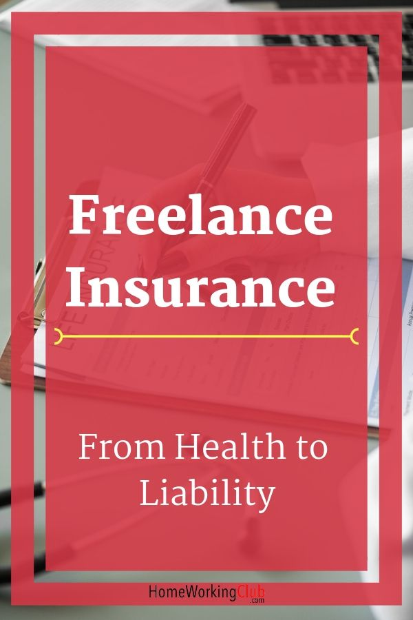 Freelance Insurance From Health To Liability Small Business
