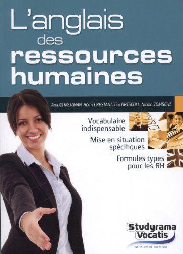 Tout le vocabulaire anglais - américain ou britannique - à maîtriser pour être performant dans le secteur des ressources humaines.