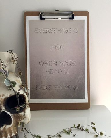 Everything Is Fine A4 Print