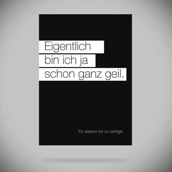 """Druck """"Eigentlich bin ich ja schon ganz geil."""" // Print by Tobamin via DaWanda.com"""