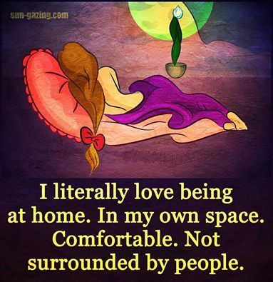 Yes, I can relate .... however, I wouldn't ever want to be alone all the time.  Love my peeps...