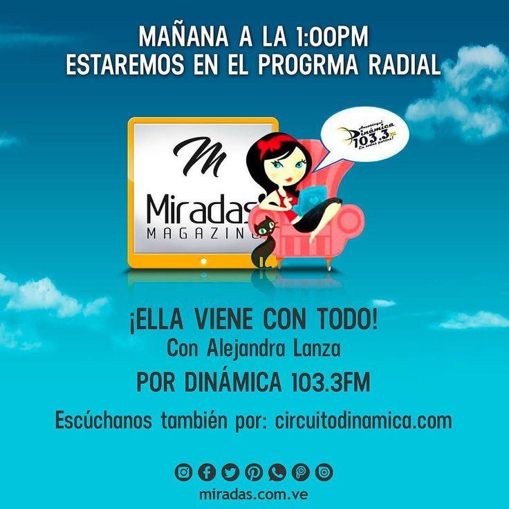 Mañana estaremos conversando sobre los nuevos proyectos de Miradas Magazine y el Laboratorio LoveMark con nuestra amiga @alelanza18 en @ellavienecontodo por @dinamica103.7fm.  #MiradasMagazine #MiradasRadio  #RutaGourmet #RutaGourmetMiradas #EnamoratedeAnzoategui #Miradas #Anzoategui #Mochima #Lecheria #ConstructoresdeMarcas #Turismo #Gastronomia #Arte #Mercadeo #Tecnologia #Marketing.
