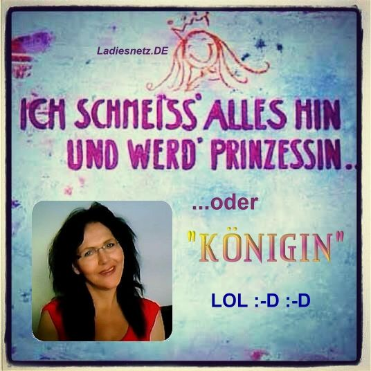#Prinzessin oder #Königin... :-D
