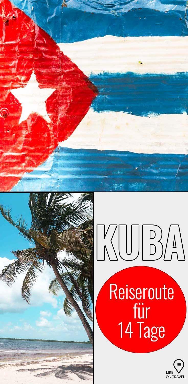 Kuba Rundreise Ideale Route Fur 14 Tage Kuba Rundreise Reisen