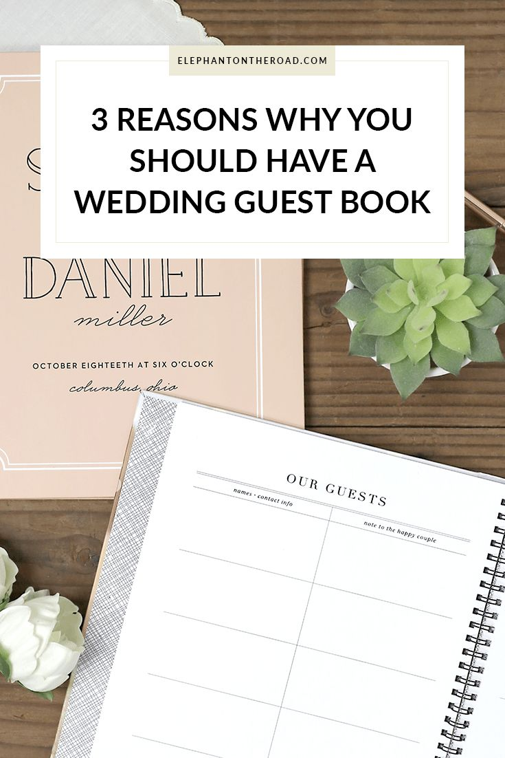 3 Reasons Why You Should Have A Wedding Guest Book