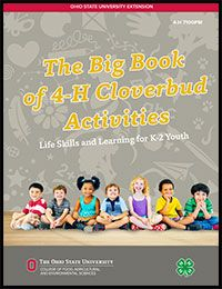 The Big Book of 4-H Cloverbud Activities from Ohio 4-H