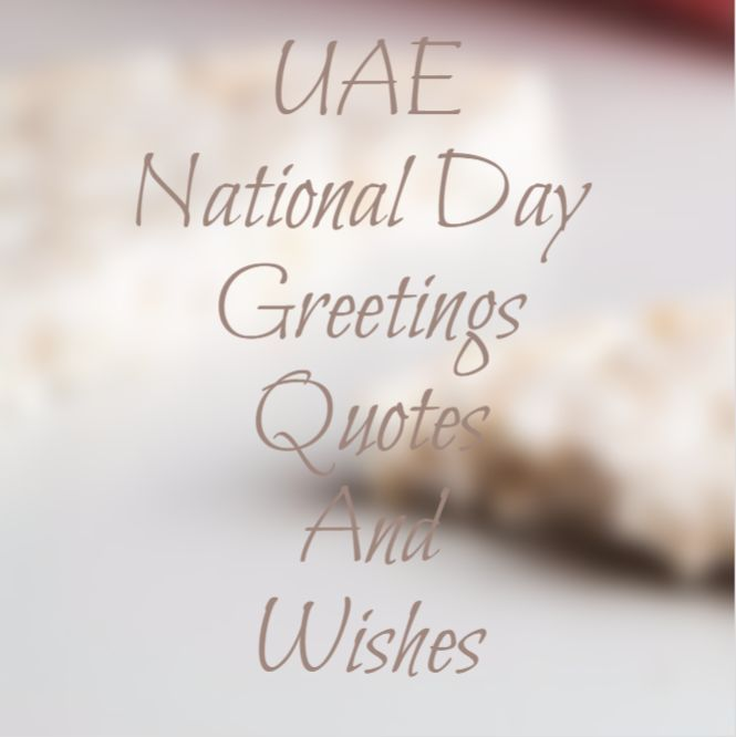 Uae National Day Quotes: 127 Best Images About Quotes About Life, Positive