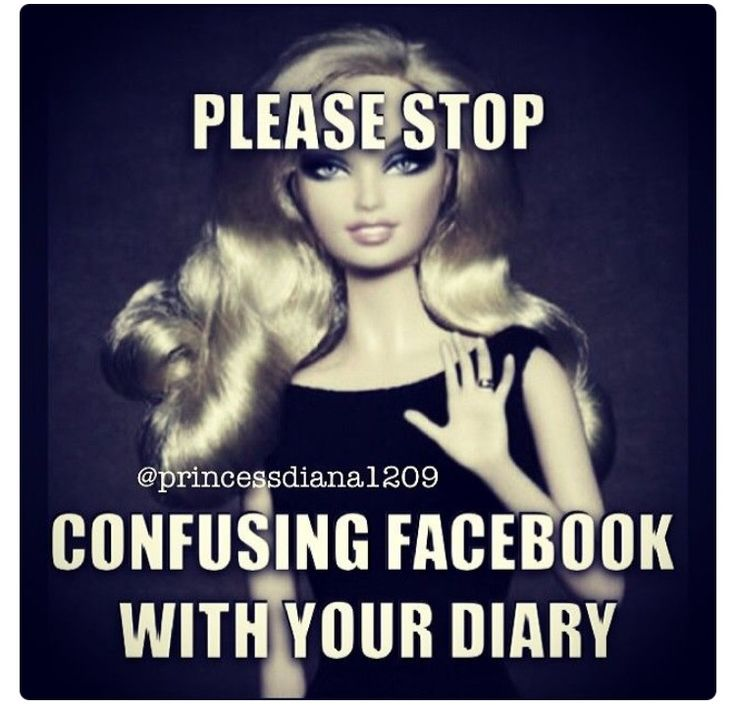 Social media is not a diary or a best friend. I do not need to see the same picture from 6 different angles in 6 different posts. Or to know everything single thing that occurred all day.