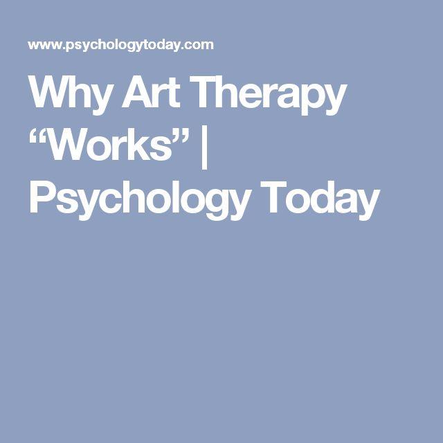 Why Art Therapy U201cWorksu201d   Psychology Today