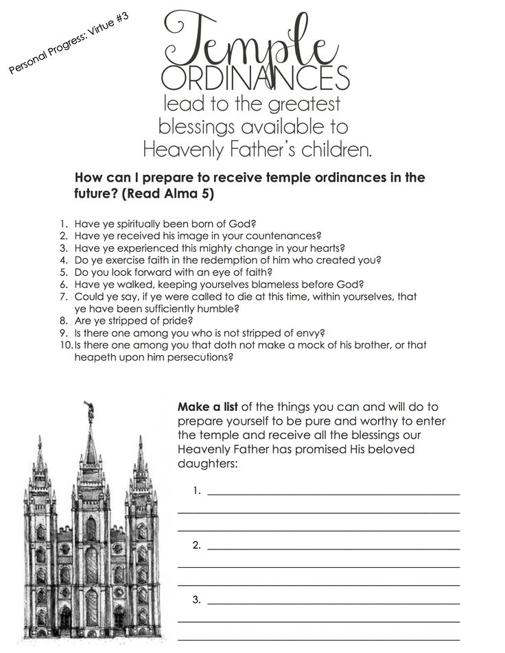"Handout for YW ""Come Follow Me"" July Lesson ""Why are temple ordinances important"" Also for Personal Progress Virtue Value Experience #3. <3"