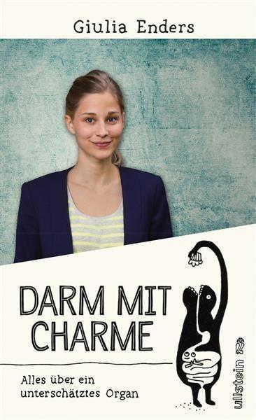 Darm mit Charme - Giulia Enders