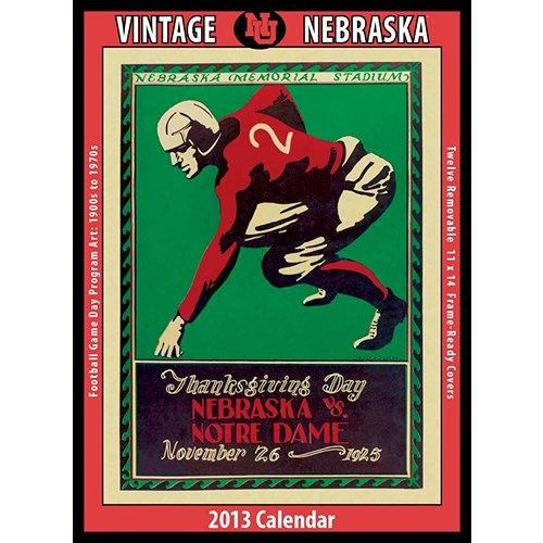 Vintage Nebraska Football Wall Calendar: The 2013 Vintage Nebraska Cornhuskers Football Calendar features archival-quality images of vintage game-day football program art from the early 1900s – 1960s.  http://www.calendars.com/Nebraska-Cornhuskers/Vintage-Nebraska-Football-2013-Wall-Calendar/prod201300009736/?categoryId=cat00657=cat00657