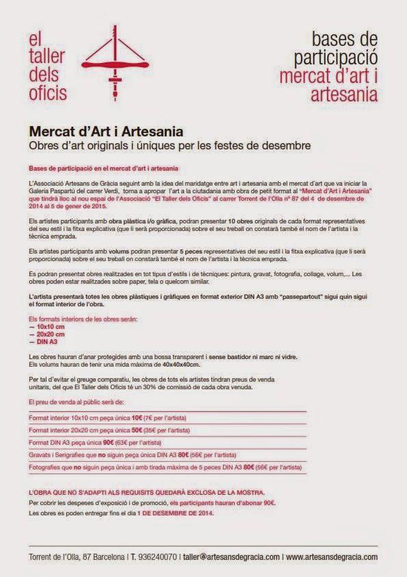 """ASSOCIACIÓ ARTESANS DE GRÀCIA: MERCAT D´ART I ARTESANIA A """"EL TALLER DELS OFICIS"""" artesaniatotcat.blogspot.com #FiresArtesaniaTotcat Galeria Paspartú Os hacemos llegar la convocatoria para el Mecado de Arte que se realizó durante 8 años en la galería PASPARTÚ de la Artesania-Totcat: ASSOCIACIÓ ARTESANS DE GRÀCIA: MERCAT D´ART I ARTE..."""