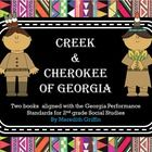 This packet contains two interactive books.   (1) Creek Indians of Georgia (2) Cherokee Indians of Georgia  The books align to the Georgia Performa...