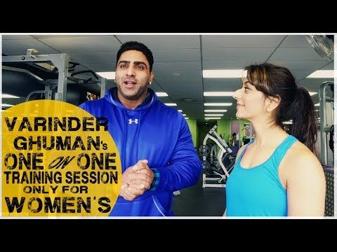 VARINDER GHUMAN's One on One Training Session || For Women - YouTube