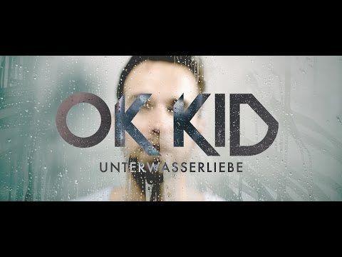 OK KID - Unterwasserliebe (3) - YouTube
