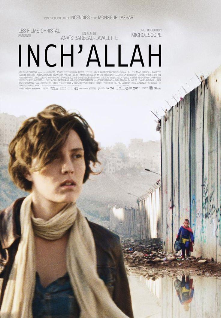 Inch'Allah  Canadá 2012. Dirección: Anaïs Barbeau-Lavalette.