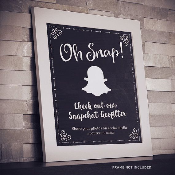 Chalkboard Oh Snap Snapchat Geofilter Event or Wedding Sign, Editable Instant Download PDF, 2 Sizes by StarStreamPrintables
