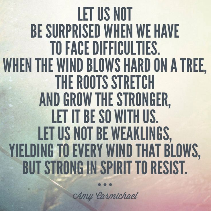 Facing difficulties with resilience. #suffering #faith Amy Carmichael quote. michaelaevanow.com