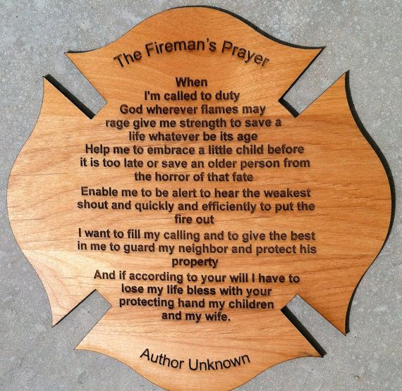 Hey, I found this really awesome Etsy listing at http://www.etsy.com/listing/100473604/firemans-prayer-personalized-poem-gift