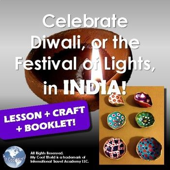 Celebrate Diwali Or Indias Festival Of Lights Includes A Full Lesson With Easy Instructions