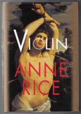 Violin ~ Anne Rice