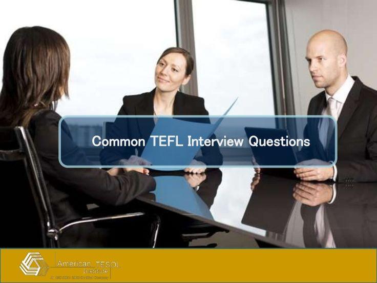 Common tefl #interview questions for #TEFL #Job seeker