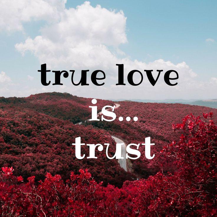 True love is trust! #loveQuotes