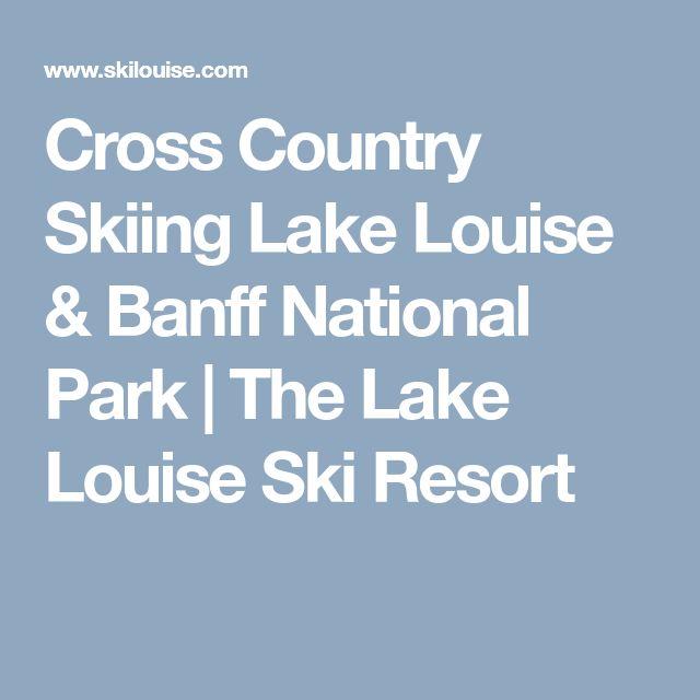 Cross Country Skiing Lake Louise & Banff National Park | The Lake Louise Ski Resort