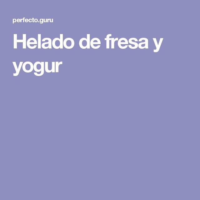 Helado de fresa y yogur