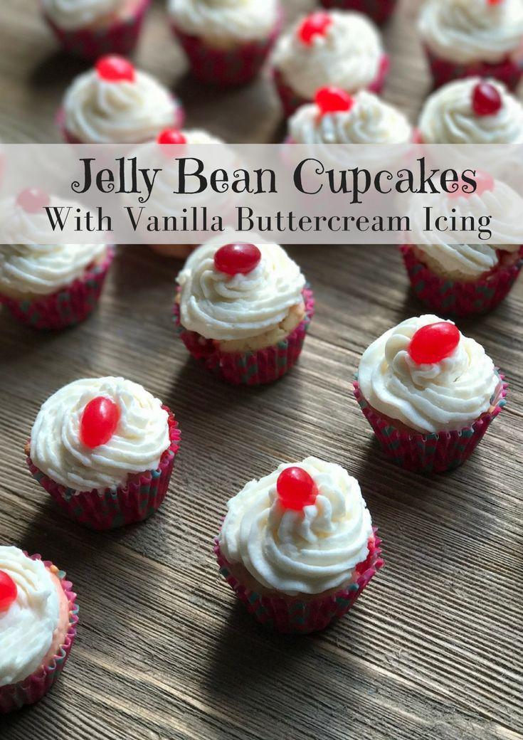 Easy Vanilla Jelly Bean Cupcakes With Vanilla Buttercream Icing