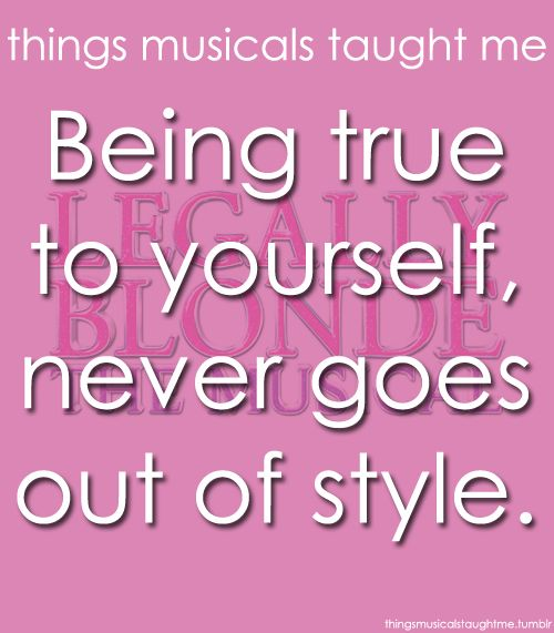 Legally Blonde - things musicals taught me