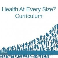 HAES® Curriculum -- free curriculum for Health at Every Size movement