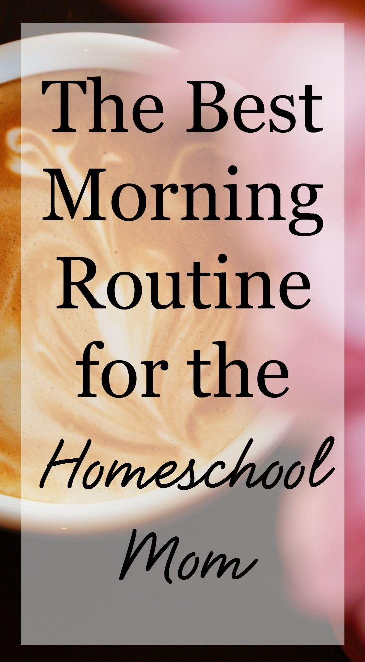 The best morning routine homeschool mom