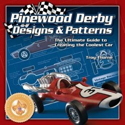 12-3417 - Pinewood Derby Designs and Patterns Book. Build the hottest car for your local pinewood derby! In this premier design guide, woodworker, artist and Derby-winning dad Troy Thorne shares his experience with tips, techniques and patterns. Parents and scouts of any skill level can build an amazing, envy-glaring, prize-winning car that is fast right out of the gate. Officially licensed by the Boy Scouts of America...