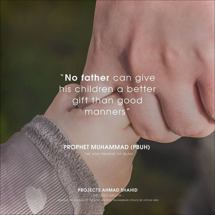 No father can give his children a better gift than good manners.  Information ℹ Project: Hadith Published: 19/09/2017 Licence: CC0 1.0 Universal  Credits  Source: https://pixabay.com/en/hands-toddler-hand-child-s-hand-1797401/ Photographer: Myriams-Fotos  Content  Author: Hazrat Muhammad (s.a.w) Reference: Tirmidhi  #ahmadiyya #trueislam #religion #peace #muslimsforpeace #loveforallhatredfornone #islam #hadith  #prophetmuhammad #manners #goodmanners #father #children #fatherandson #father...