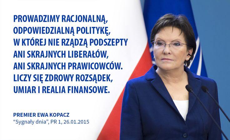 Dzisiejsza Polska to sukces nas wszystkich - jej obywateli. My dbamy o to, aby prowadzić racjonalną politykę.