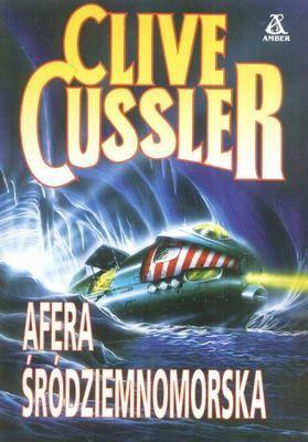 "Clive Cussler - ""Afera śródziemnomorska"" - 7/10"