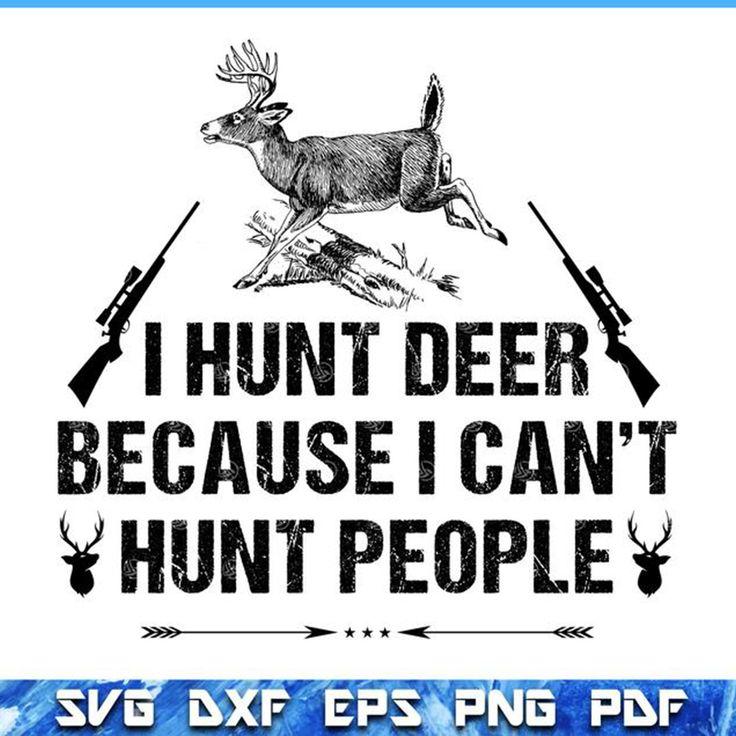 Download Hunting svg files, Hunting svg, deer hunting svg, funny ...