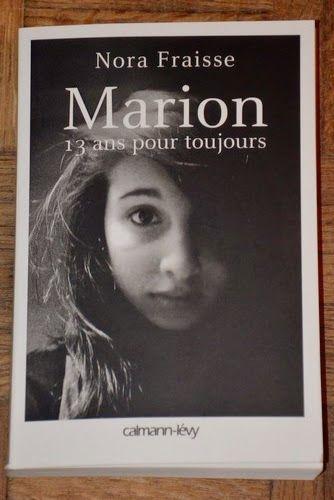 Les Lectures de Val : Marion, 13 ans pour toujours de Nora Fraisse